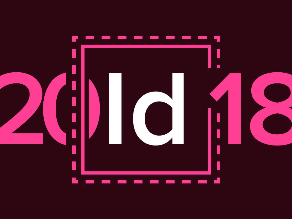 What is new in InDesign CC 2018